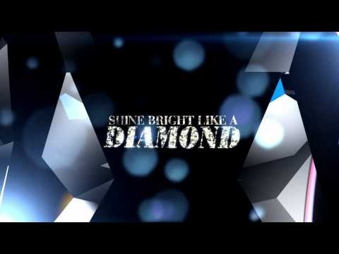 Rihanna - Diamonds (Lyric Video)  Shine bright like a diamond!~eye to eye, people helping people~this is growing HUGE~the time is NOW~Who's next?  www.theadvertisingnet.com/intro/2gainfreedom