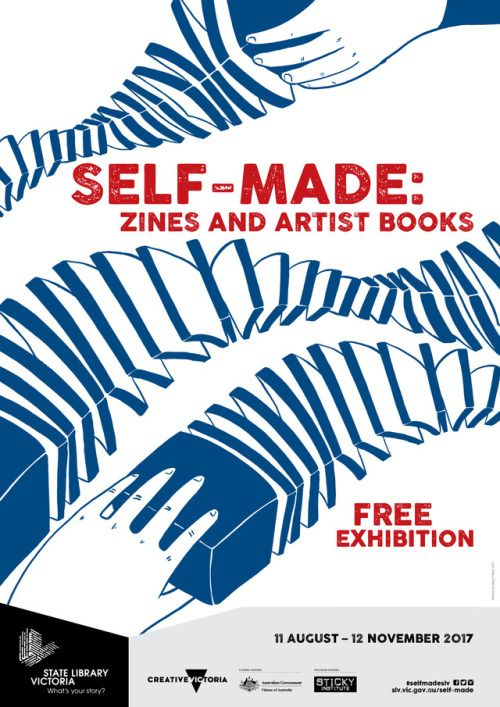 Self-made: zines and artists books is a new exhibition showcasing the eclectic world of independent publishing, from exquisite handmade artist books to radical low-fi zines, opening at State Library Victoria on 11 August 2017.  Self-made is at the...