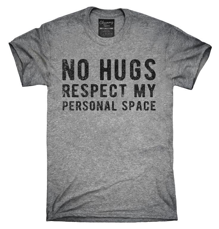 No Hugs Respect My Personal Space Shirt, Hoodies, Tanktops