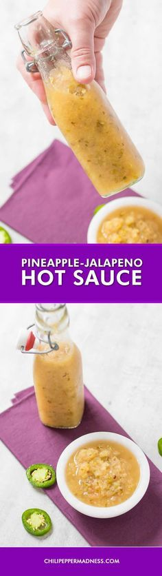 Pineapple-Jalapeno Hot Sauce - Make your own sweet and spicy all-purpose hot sauce at home with chopped pineapple and jalapeno peppers. Here is the recipe.