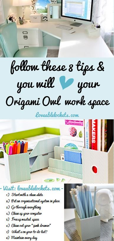 8 Tips to Maintaining Organization in Your Origami Owl Work Space. Read more at: www.loveablelocke...