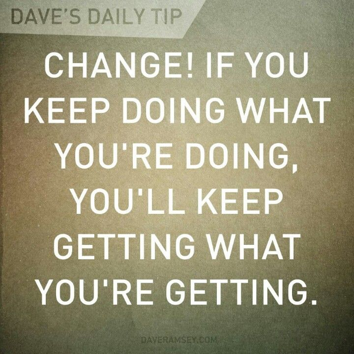 Dave's daily tip.... Change...
