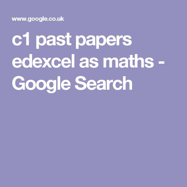 c1 past papers edexcel as maths - Google Search