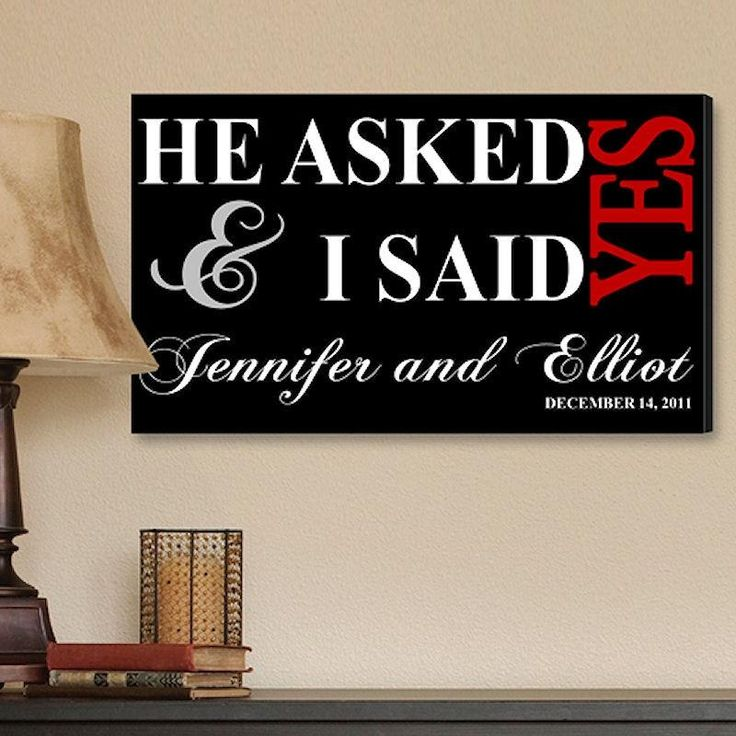 He Asked & I Said Yes Print on Canvas | Personalized Wall Art 24x14