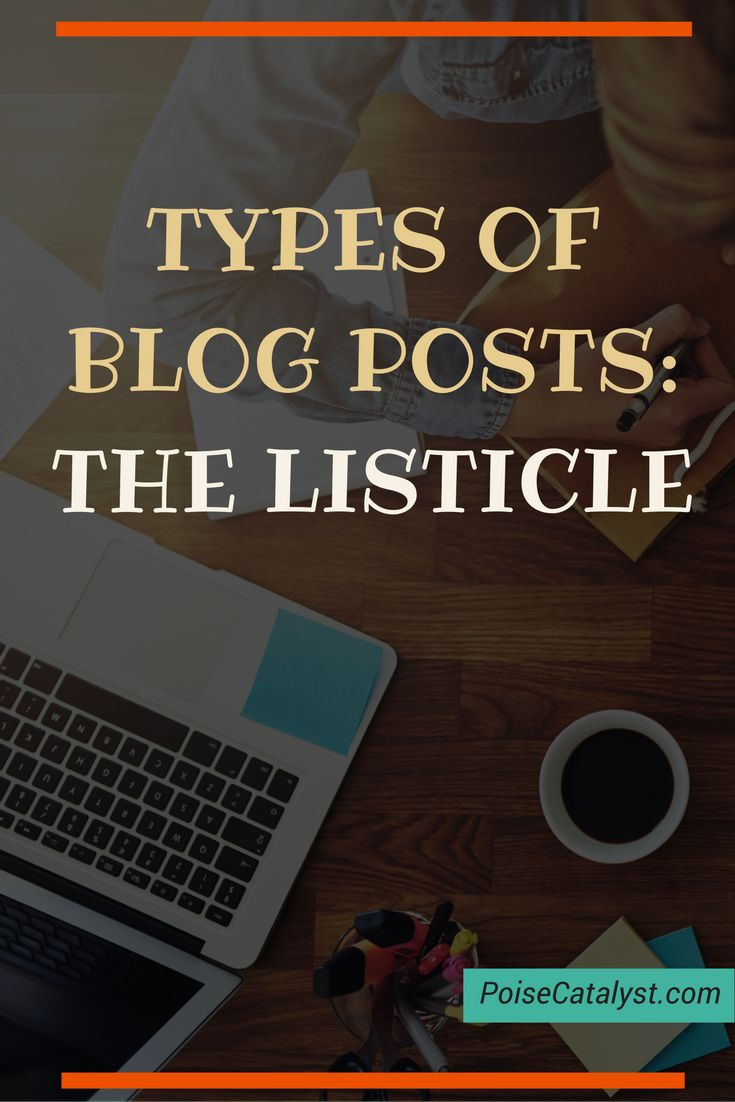 Here's a very effective type of blog post: the 'LISTICLE'. Click through to watch a video on how YOU can use it effectively!