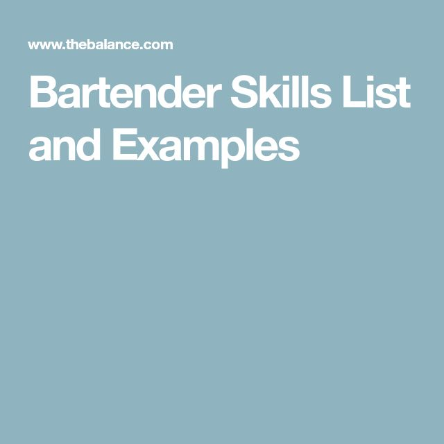Bartender Skills List and Examples