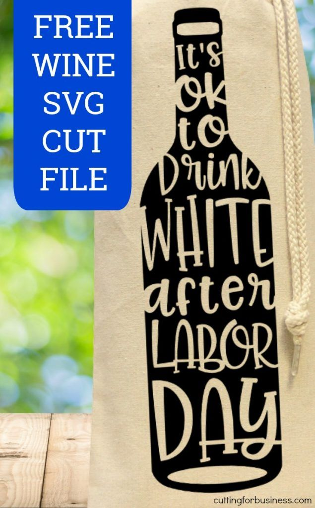 Free Labor Day Wine SVG Cut File for Silhouette Cameo or Cricut Explore or Maker - by cuttingforbusiness.com