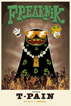 Freaknik: The Musical is a musical television special produced by T-Pain. It features the voice of T-Pain as the Ghost of Freaknik, as well as the voices of entertainers such as Lil Wayne, Young Cash, Snoop Dogg, Sophia Fresh, and Rick Ross, and comedians such as Andy Samberg and Charlie Murphy who provide additional voices. It was scheduled to air on Cartoon Network's late night programming block Adult Swim sometime in 2009, but after several push-backs, it premiered on March 7, 2010.