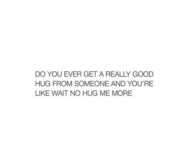 Yes..yes I do. I love those types of hugs, they are the best! #quote #hugs