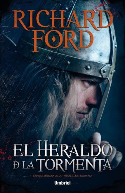 El heraldo de la tormenta // Richard Ford // Umbriel (Ediciones Urano)