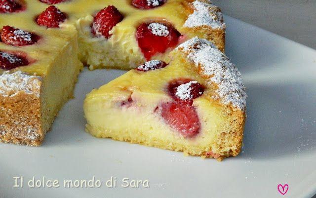 ღ Il dolce mondo di Sara ღ: Torta ricotta e fragole della Spisni