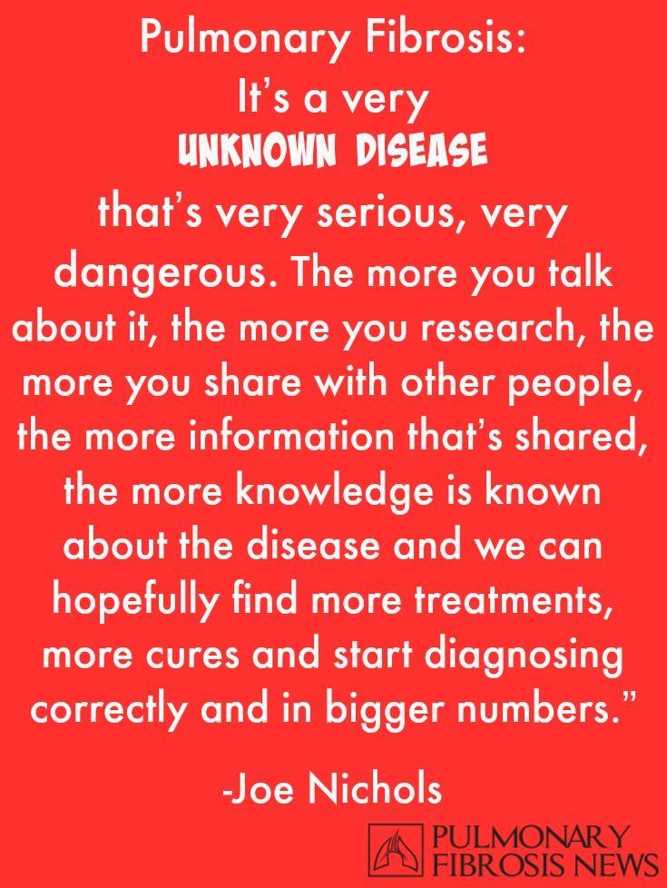 Pulmonary Fibrosis Quote Joe Nichols.