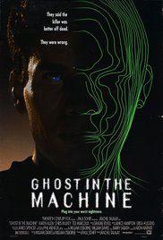 Ghost in the Machine (1993) - IMDb