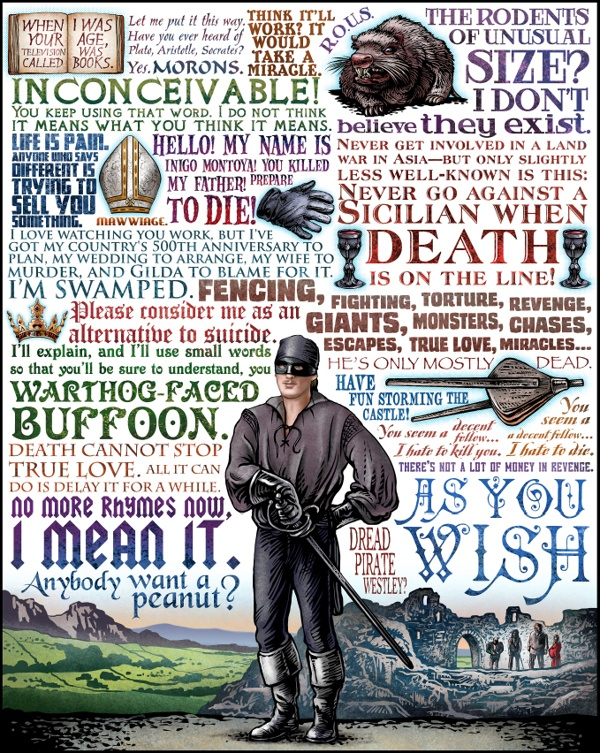 The Princess Bride | Movie and TV Tributes on Behance | Chet Phillips. So many great lines all together.