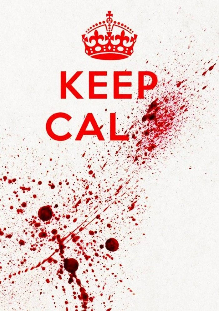 Keep calm , and please dont murder me