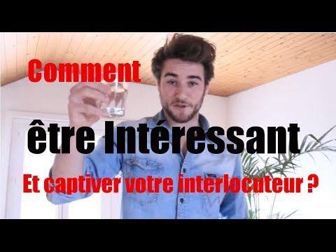 Phrase choc pour être intéressant (et captiver votre interlocuteur) vidéo