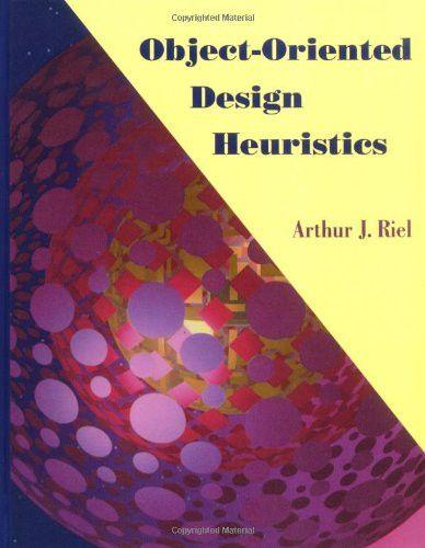Object Oriented Design Heuristics