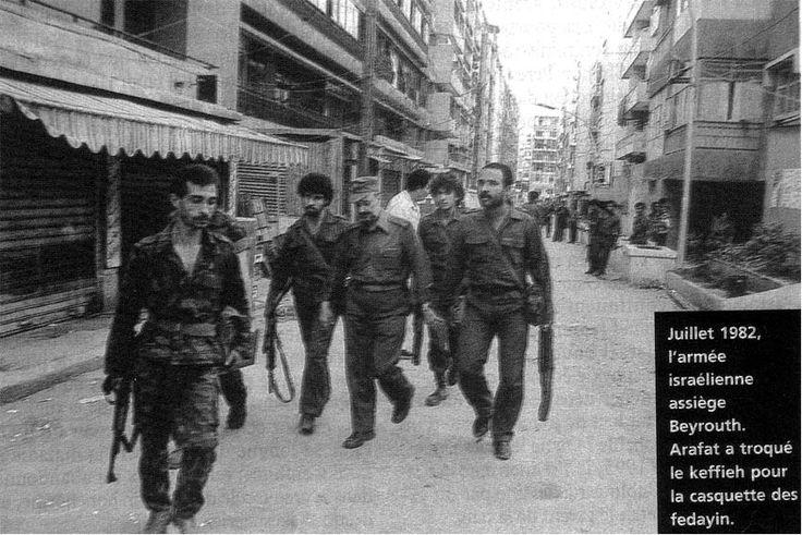 Juillet 1982 - Arafat dans Beyrouth-Ouest assiégé par les israéliens