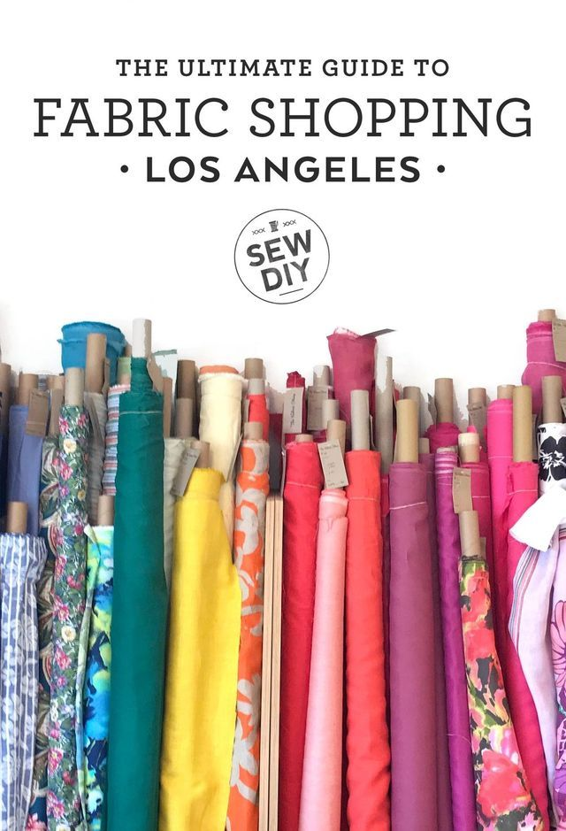 The Ultimate Guide to Fabric Shopping in Los Angeles