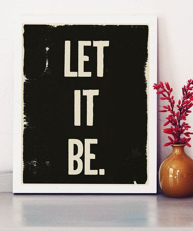 Sometimes you just have to turn to these words and trust. :: 'Let it Be' Print by Fresh Words Market