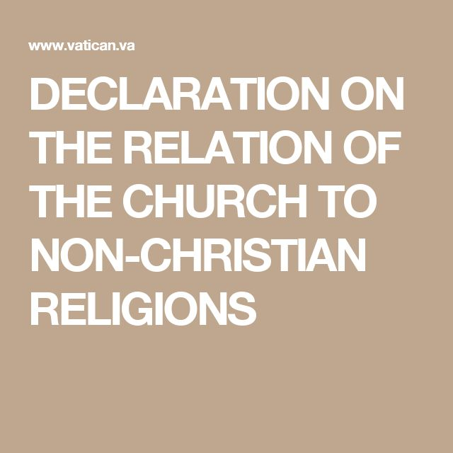DECLARATION ON  THE RELATION OF THE CHURCH TO NON-CHRISTIAN RELIGIONS