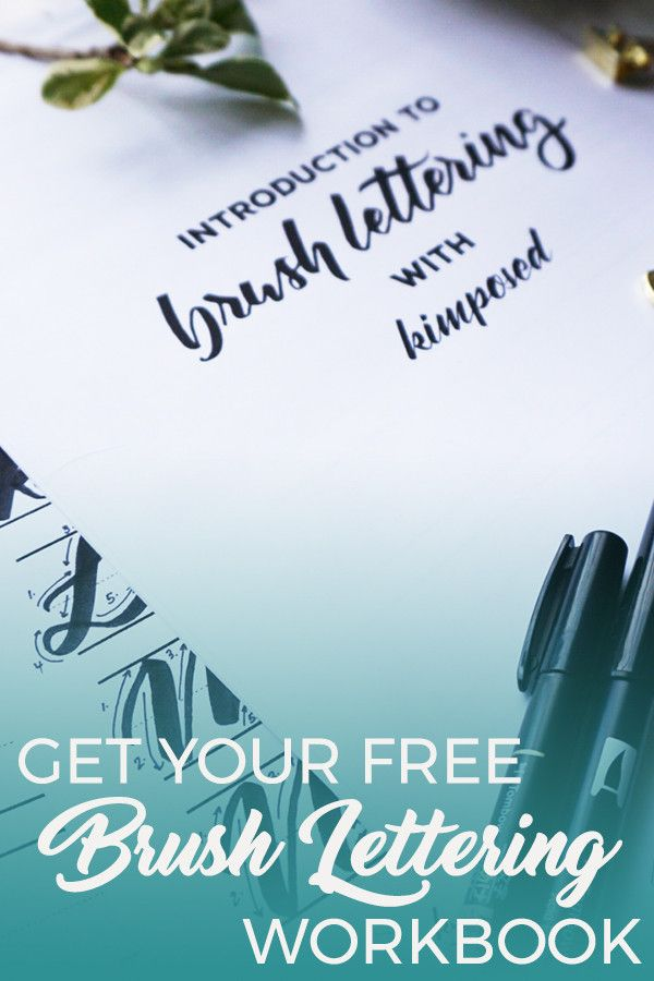 Get a free intro to brush lettering workbook!
