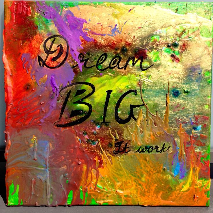 Dream BIG. It works!