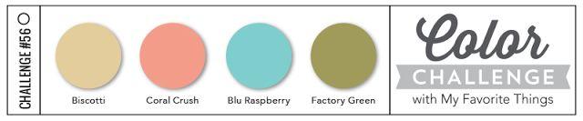 #56  Biscotti; Coral Crush; Blu Raspberry; Factory Green