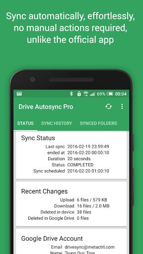 Autosync Google Drive v2.7.22 [Ultimate]    Autosync Google Drive v2.7.22 [Ultimate]Requirements:Android 4.0.3 and upOverview:Autosync Google Drive lets you automatically sync and share unlimited files and folders with Google Drive cloud storage and with your other devices.  It is an ideal tool for photo sync photo upload music download document and file backup automatic file transfer automatic file sharing between devices...New files in your device are instantly uploaded to Google Drive…