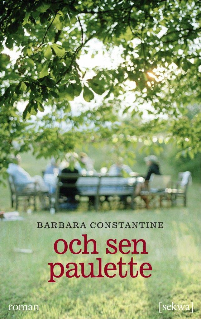 Barbara Constantine: Och sen Paulette
