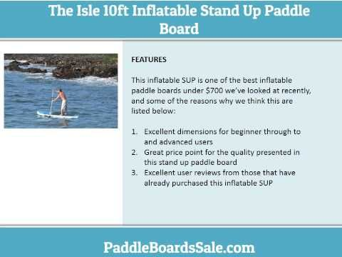 The Isle 10ft Inflatable Stand Up Paddle Board - Video Review - Paddle Boards Sale