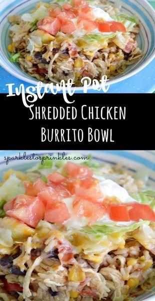 Instant Pot Shredded Chicken Burrito Bowl Recipe | Amanda Kitchen #instantpot #i…