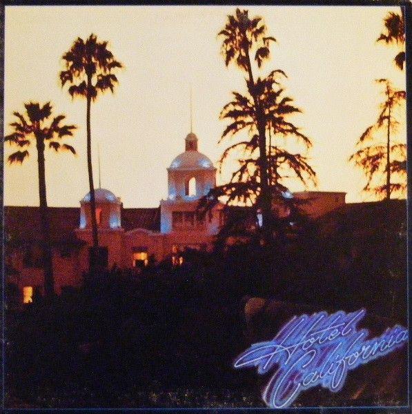 Eagles - Hotel California (Vinyl, LP, Album) at Discogs  1976/gatefold