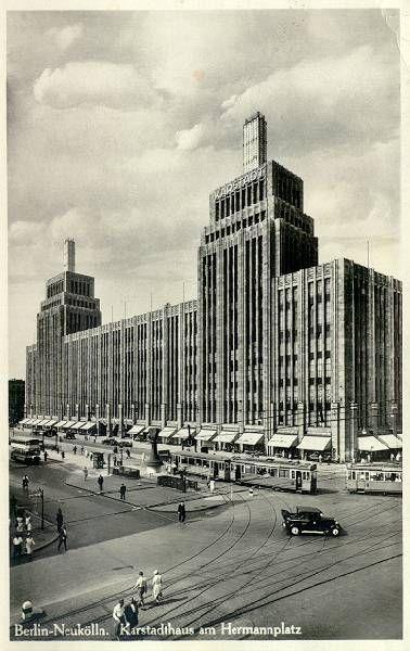 BERLIN 1930, Kaufhaus Karstadt am Hermannplatz in Neukölln