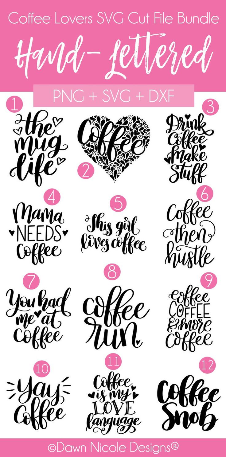 12 Hand-Lettered SVG Cut Files for Coffee Lovers