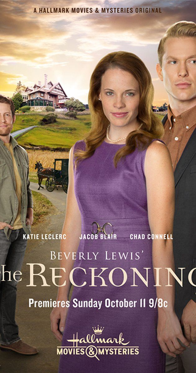 Directed by Mark Jean.  With Katie Leclerc, Chad Connell, Jacob Blair, Christopher Rosamond. The conclusion of the Beverly Lewis Heritage of Lancaster County trilogy.