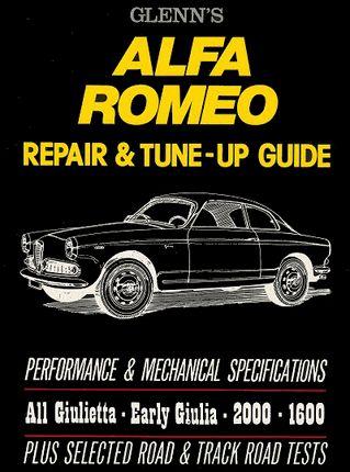 Glenn's #AlfaRomeo Repair & Tune-up Guide: Giulietta, Early Giulia, 2600, 2000, 1600