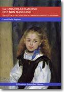 Goodreads | La casa delle bambine che non mangiano by Laura Dalla Ragione