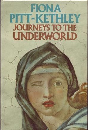 Pitt-Kethley, Fiona - Journeys to the Underworld - Signed First Edition