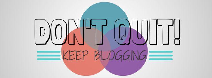 ¿Pensando en abandonar tu blog? Sácate esa idea de la cabeza