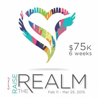 Raise the Realm 6 week crowd funding event for the Realm of Caring #RaisetheRealm