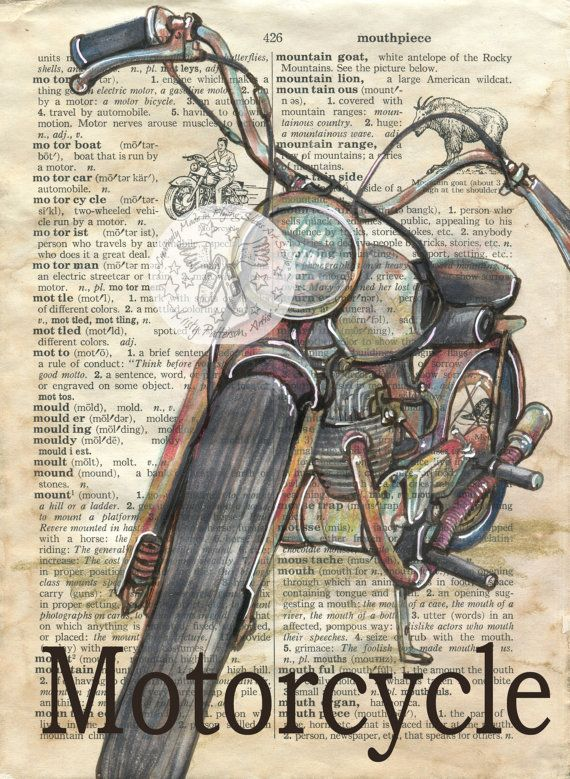 6 x 9 Print of Original, Mixed Media Drawing on Distressed, Dictionary Page    This drawing of a vintage motorcycle is drawn in sepia ink and created