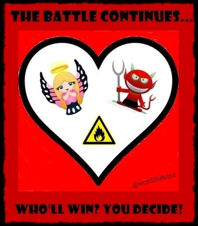 The battle continues. Who'll win? You decide! #quote #quotation