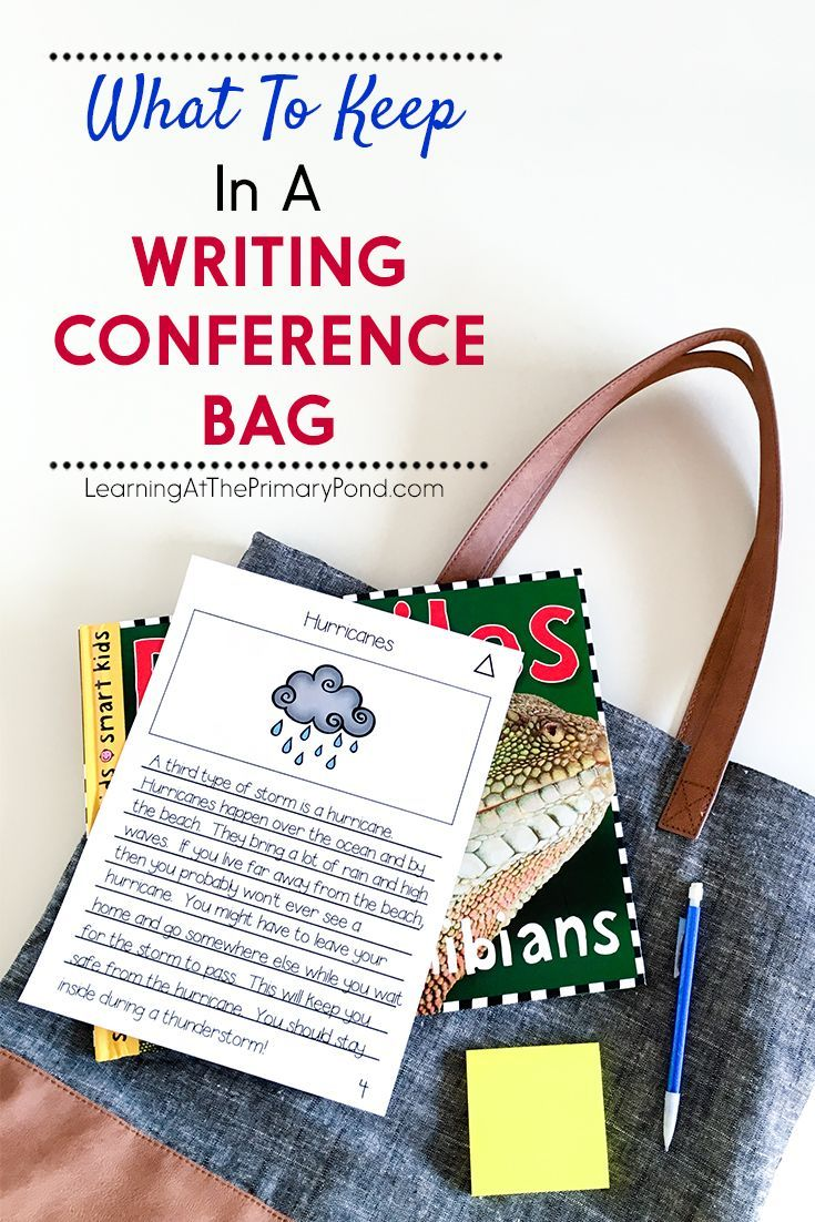 Keep sticky notes, writing utensils, anecdotal note forms, mentor texts, and a notebook in a bag to make writing conferences easy! This helps save time and keeps you organized. Click through to read the post for more tips on conducting writing conferences in Kindergarten, first grade, or second grade!