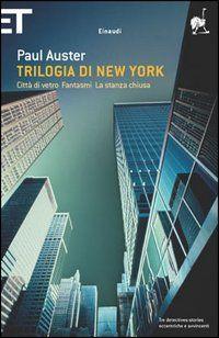 Trilogia di New York - Paul Auster