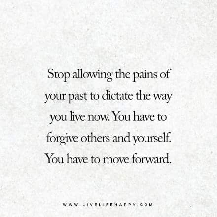 You have to move forward.