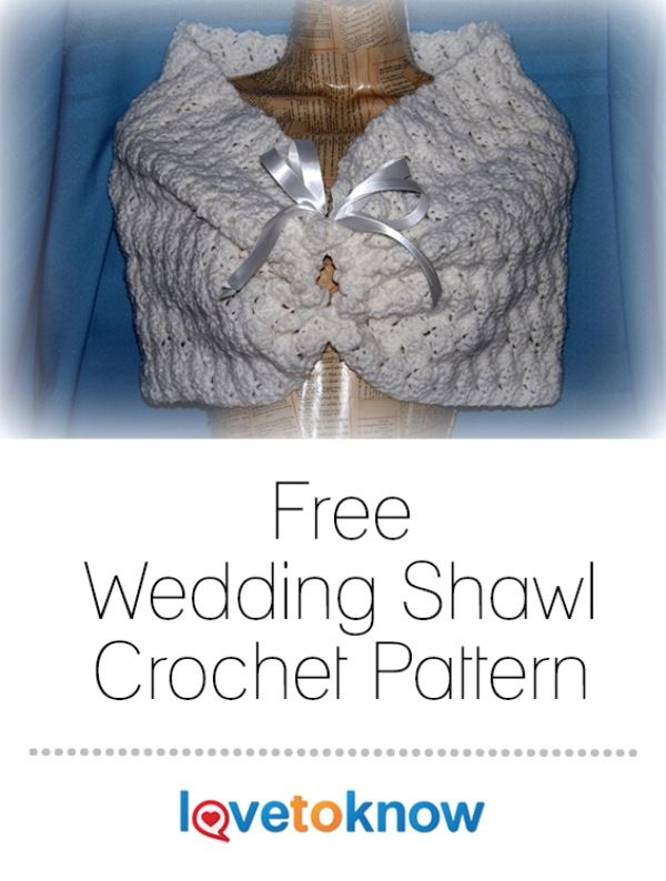 Whether your wedding or other formal occasion is outside on cool spring morning, inside a chilly, air-conditioned reception hall, or cold and crisp during the fall or winter, a shawl is a wonderful accessory to have as an option to cover your shoulders. A handmade shawl also makes a personal and thoughtful gift for the bride or her attendants.  | Free Wedding Shawl Crochet Pattern from #LoveToKnow