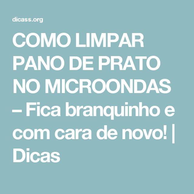 COMO LIMPAR PANO DE PRATO NO MICROONDAS – Fica branquinho e com cara de novo! | Dicas