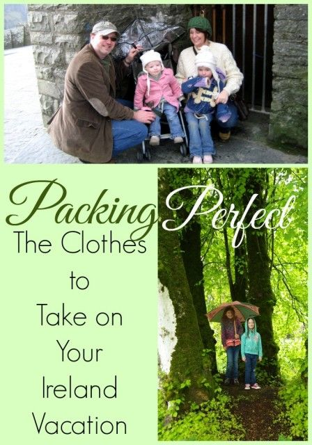 Ireland vacation tip: packing the perfect Ireland vacation clothes. for your entire family.