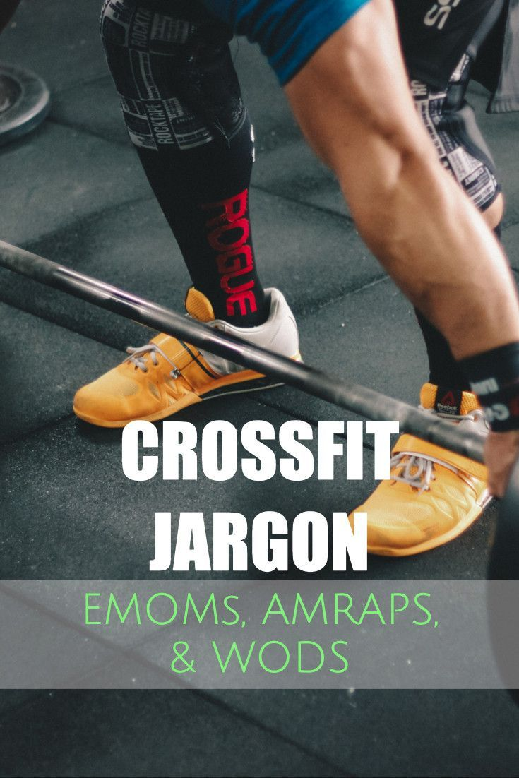 Baffled By Crossfit Terms A Guide To Wods Amraps Crossfit